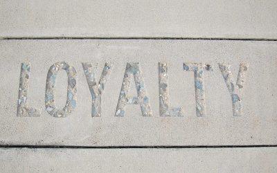 Loyalty Gets Tough
